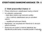 etick kodex bankovn asociace r 3