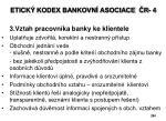 etick kodex bankovn asociace r 4