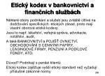 etick kodex v bankovnictv a finan n ch slu b ch
