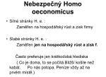 nebezpe n homo oeconomicus