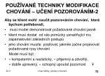 pou van techniky modifikace chov n u en pozorov n m 2