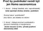 pro by podnikatel nem l b t jen homo oeconomicus