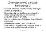 znalost produkt a slu eb konkurence 2