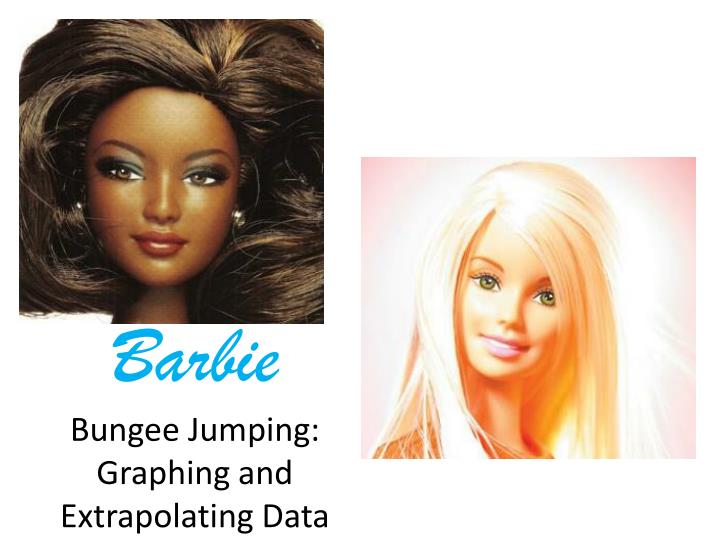 barbie bungee jumping graphing and extrapolating data n.