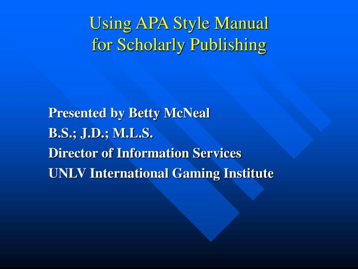 using apa style manual for scholarly publishing n.