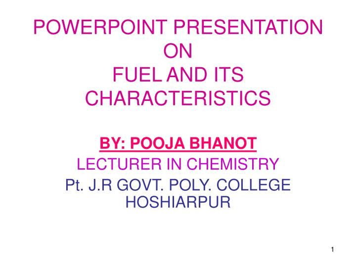 powerpoint presentation on fuel and its characteristics n.