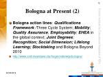 bologna at present 2