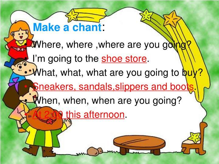 Make a chant