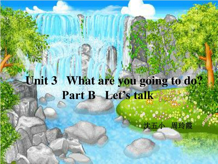 Unit 3   What are you going to do?