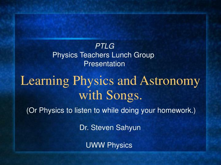 learning physics and astronomy with songs n.