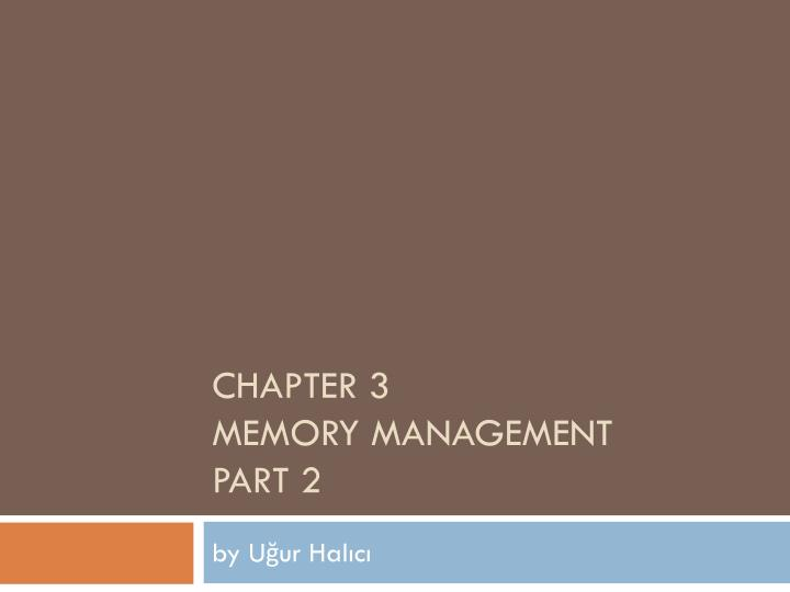 Chapter 3 memory management part 2