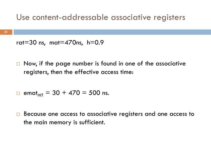 Use content-addressable associative registers