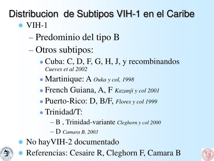 Distribucion  de Subtipos VIH-1 en el Caribe