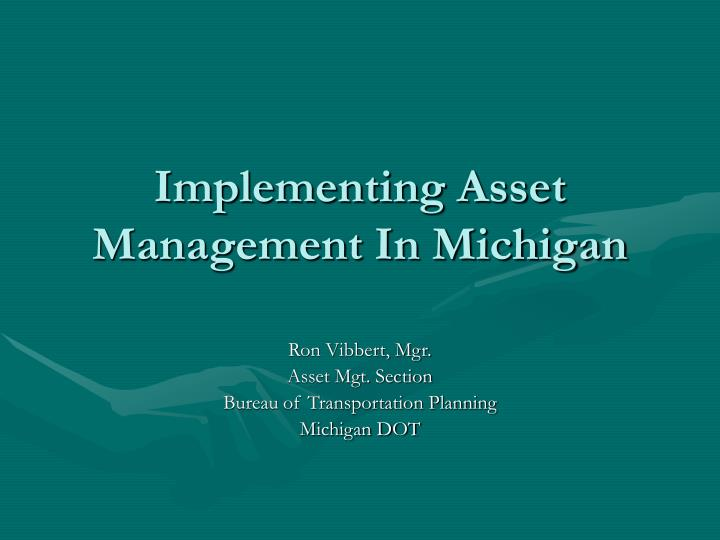 implementing asset management in michigan n.