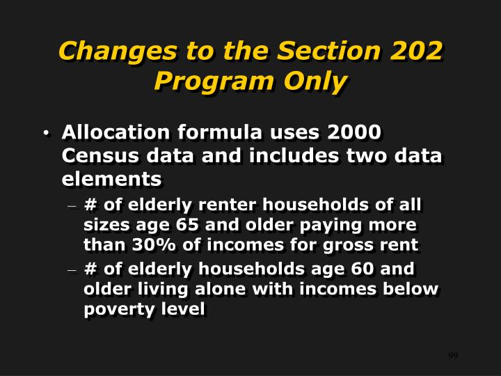 Changes to the Section 202 Program Only