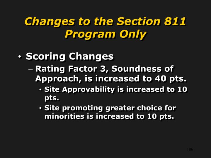 Changes to the Section 811 Program Only