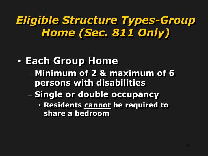 Eligible Structure Types-Group Home (Sec. 811 Only)
