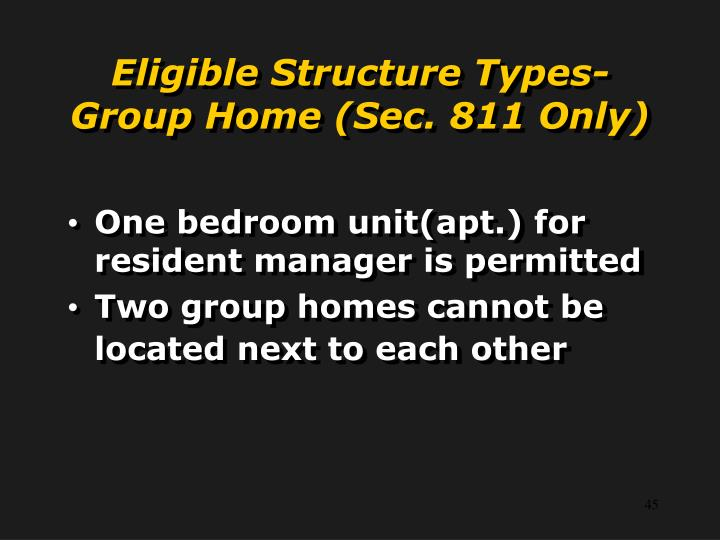 Eligible Structure Types- Group Home (Sec. 811 Only)