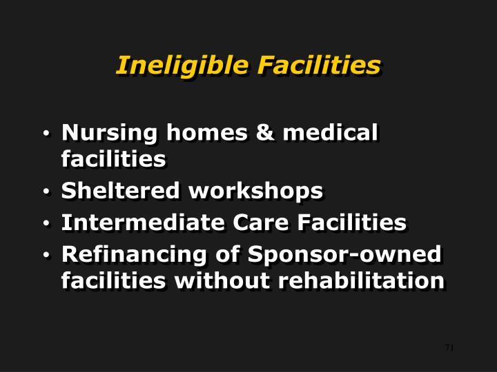 Ineligible Facilities