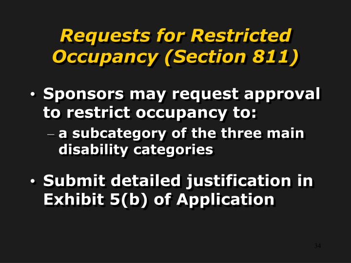 Requests for Restricted Occupancy (Section 811)