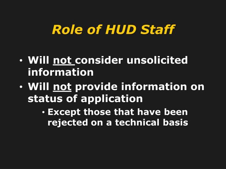 Role of HUD Staff