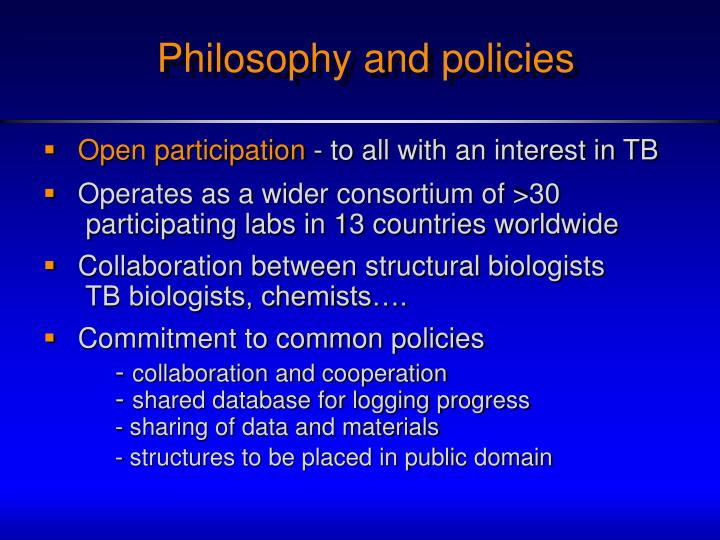 Philosophy and policies