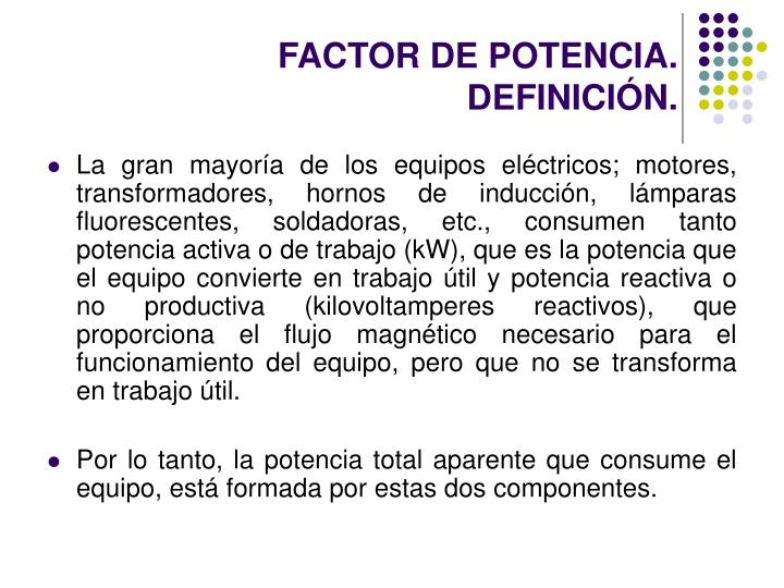 FACTOR DE POTENCIA.