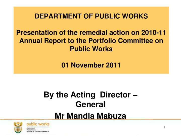 By the acting director general mr mandla mabuza