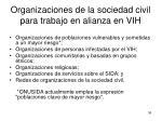 organizaciones de la sociedad civil para trabajo en alianza en vih