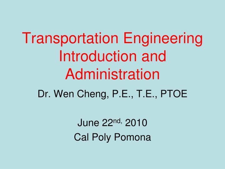 transportation engineering introduction and administration n.
