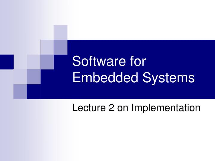software for embedded systems n.