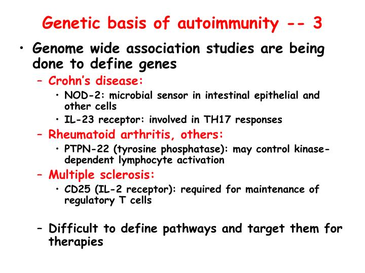 Genetic basis of autoimmunity -- 3