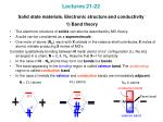 lectures 21 22 solid state materials electronic structure and conductivity 1 band theory