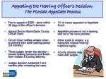 appealing the hearing officer s decision the florida appellate process