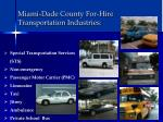 miami dade county for hire transportation industries