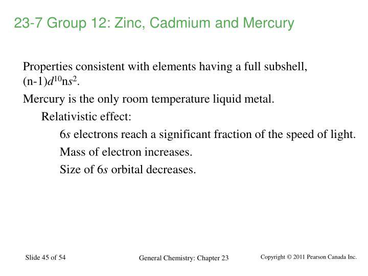 23-7 Group 12: Zinc, Cadmium and Mercury