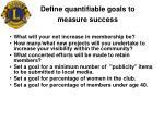 define quantifiable goals to measure success