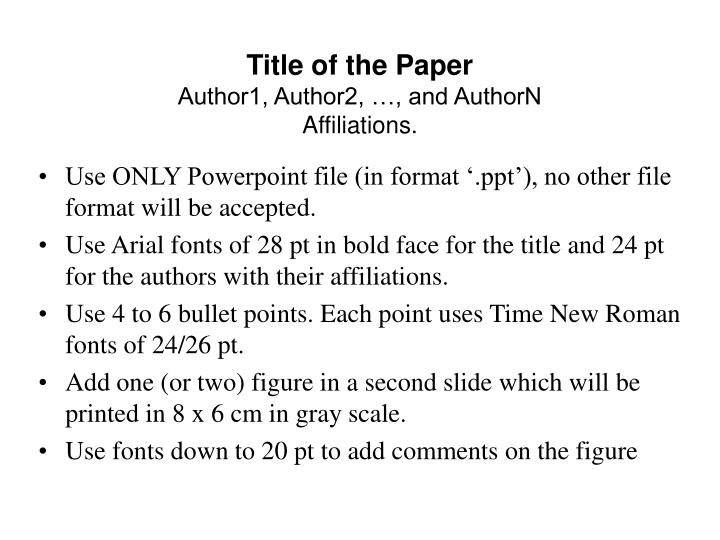 title of the paper author1 author2 and authorn affiliations n.