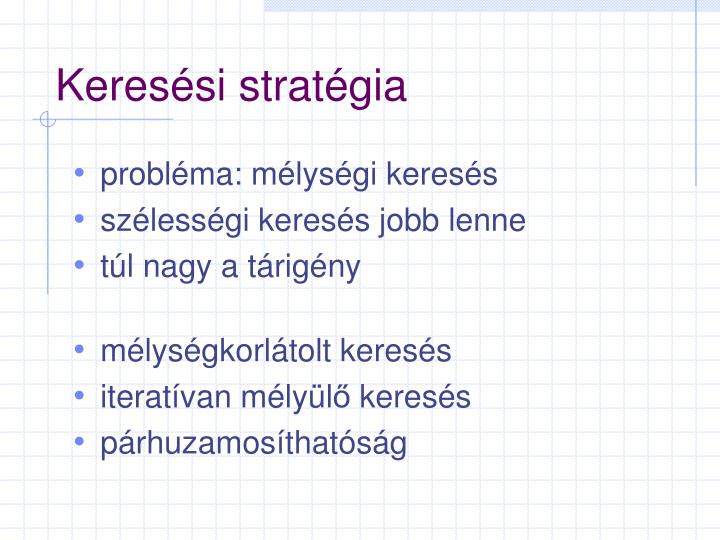 Keresési stratégia