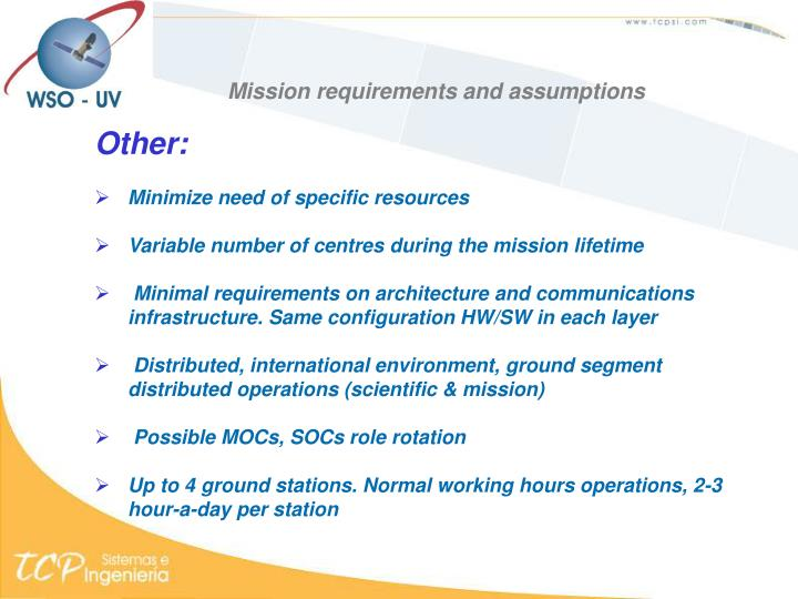 Mission requirements and assumptions