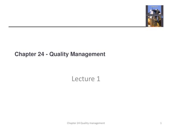 Chapter 24 quality management