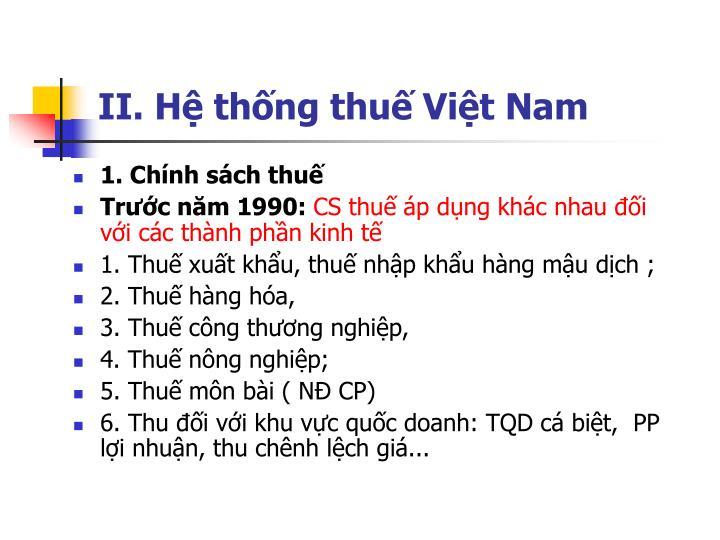 II. Hệ thống thuế Việt Nam