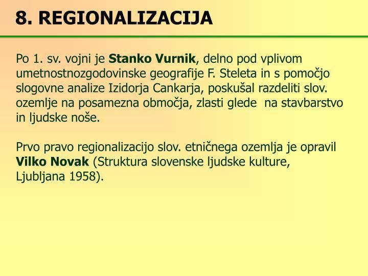 8. REGIONALIZACIJA