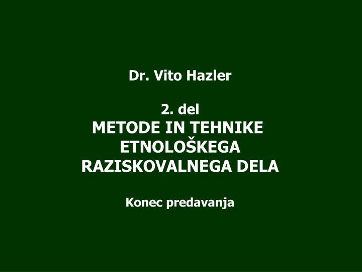 Dr. Vito Hazler