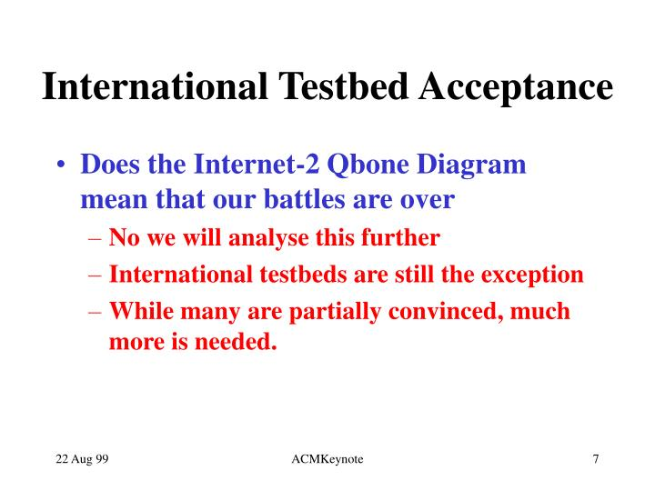 International Testbed Acceptance