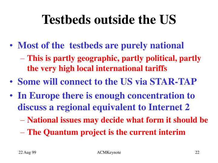 Testbeds outside the US