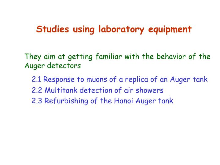 Studies using laboratory equipment