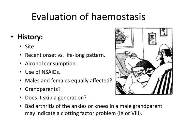 Evaluation of haemostasis