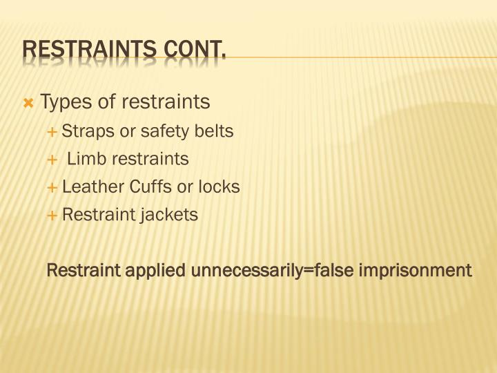 Types of restraints