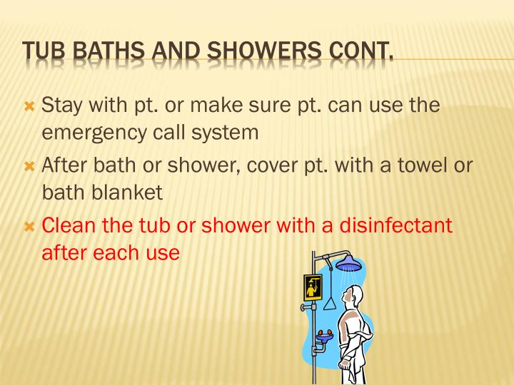 Stay with pt. or make sure pt. can use the emergency call system